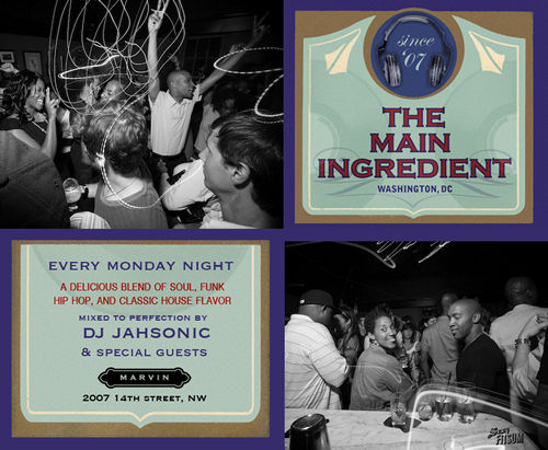 The Main Ingredient at Marvin with DJ Jahsonic - every Monday